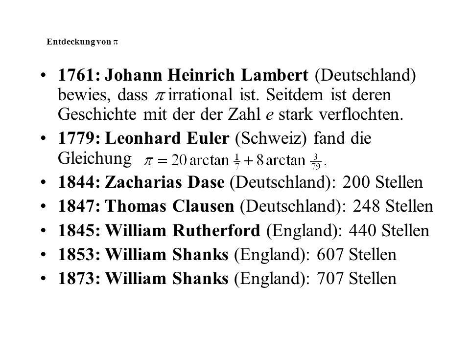 1779: Leonhard Euler (Schweiz) fand die Gleichung