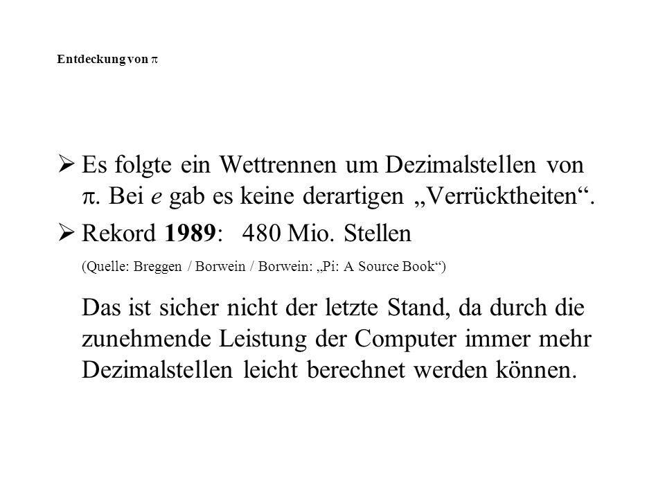 "(Quelle: Breggen / Borwein / Borwein: ""Pi: A Source Book )"