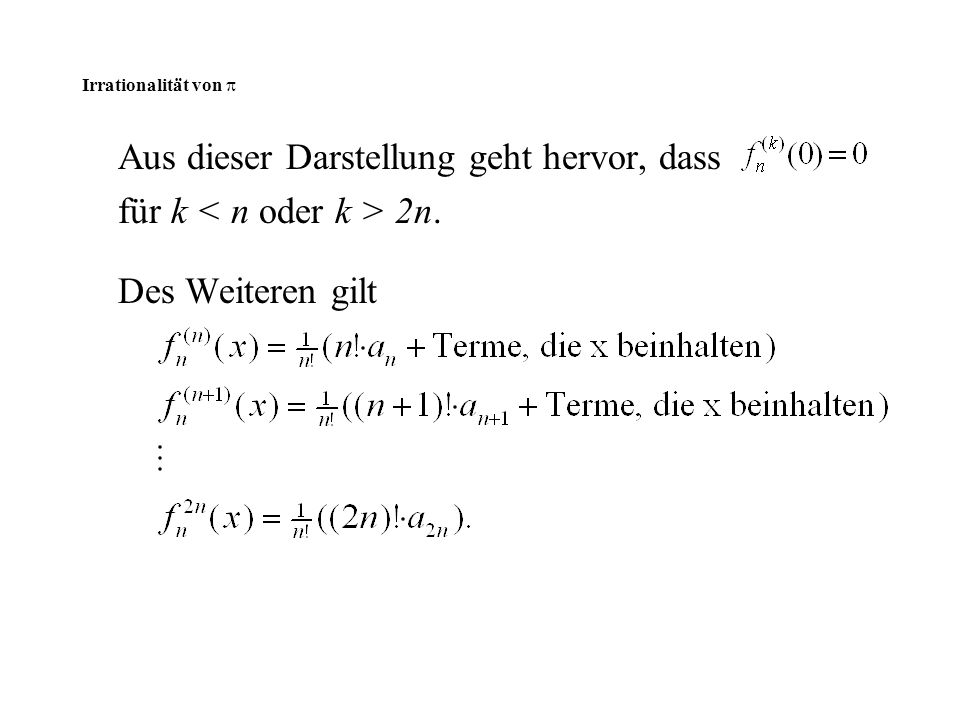 Aus dieser Darstellung geht hervor, dass für k < n oder k > 2n.