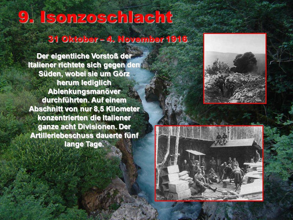 9. Isonzoschlacht 31 Oktober – 4. November 1916