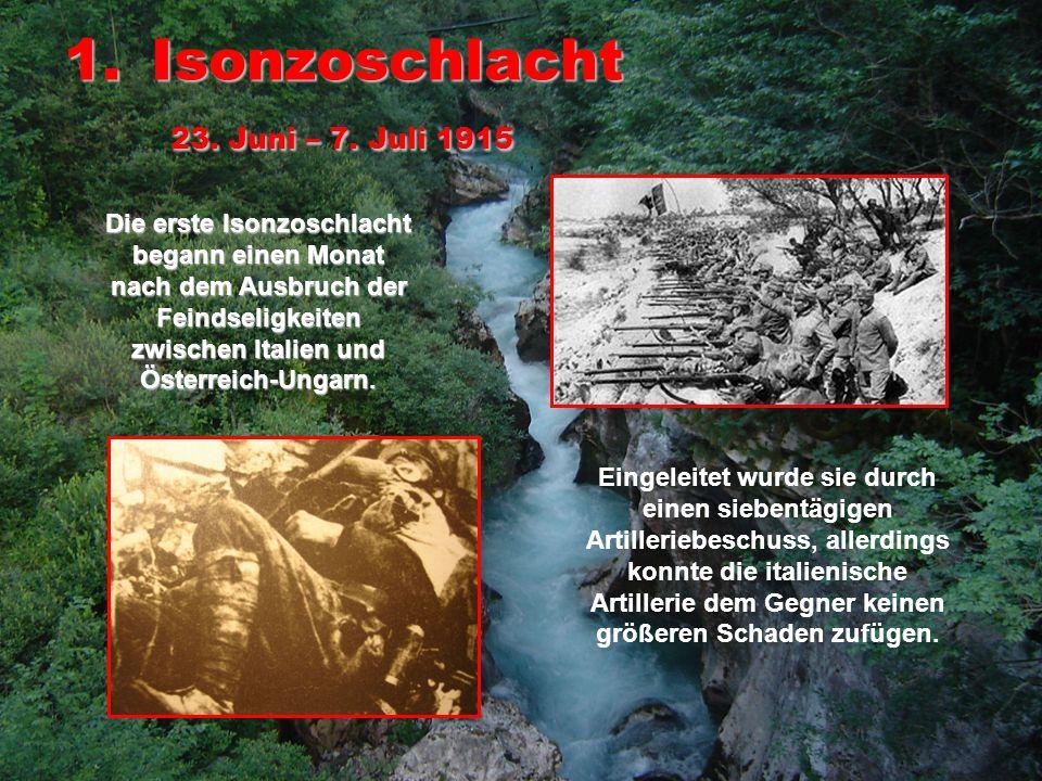 Isonzoschlacht 23. Juni – 7. Juli 1915