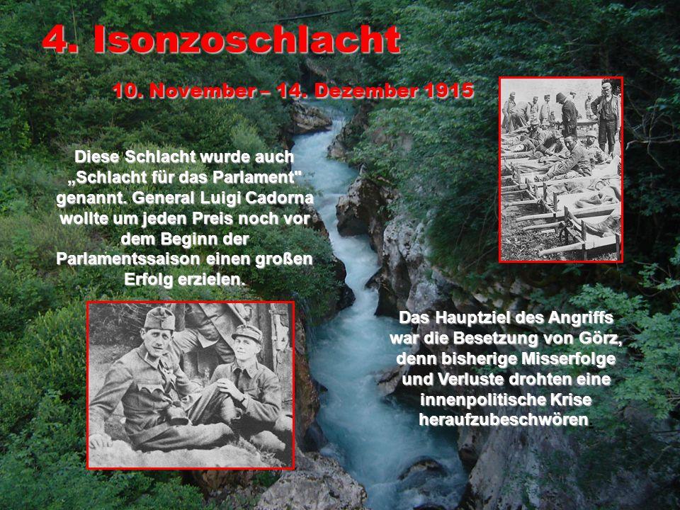 4. Isonzoschlacht 10. November – 14. Dezember 1915