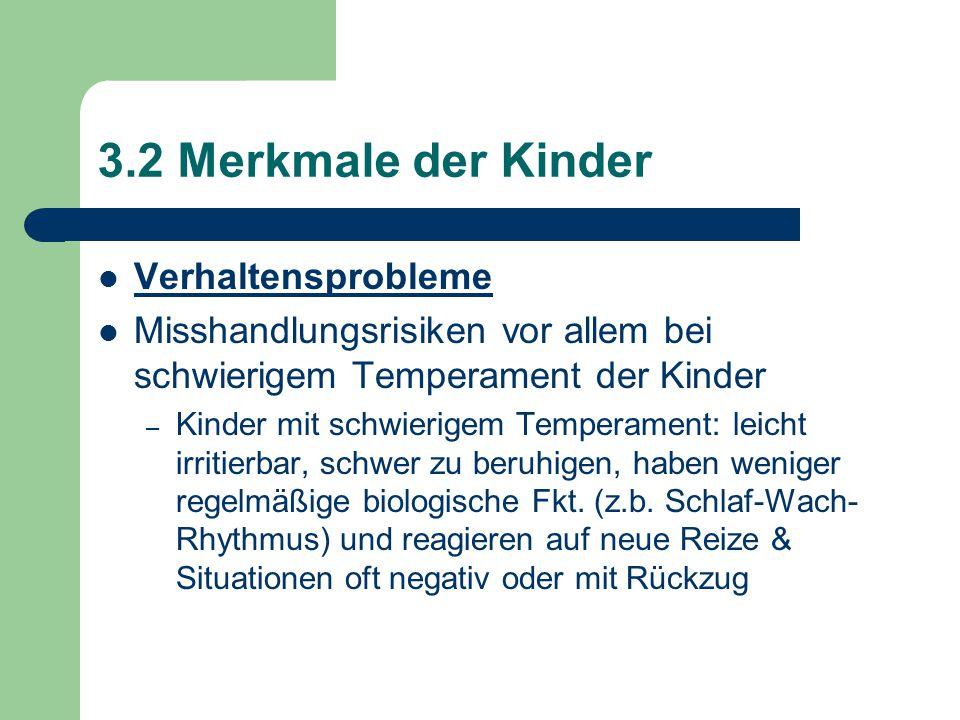 3.2 Merkmale der Kinder Verhaltensprobleme