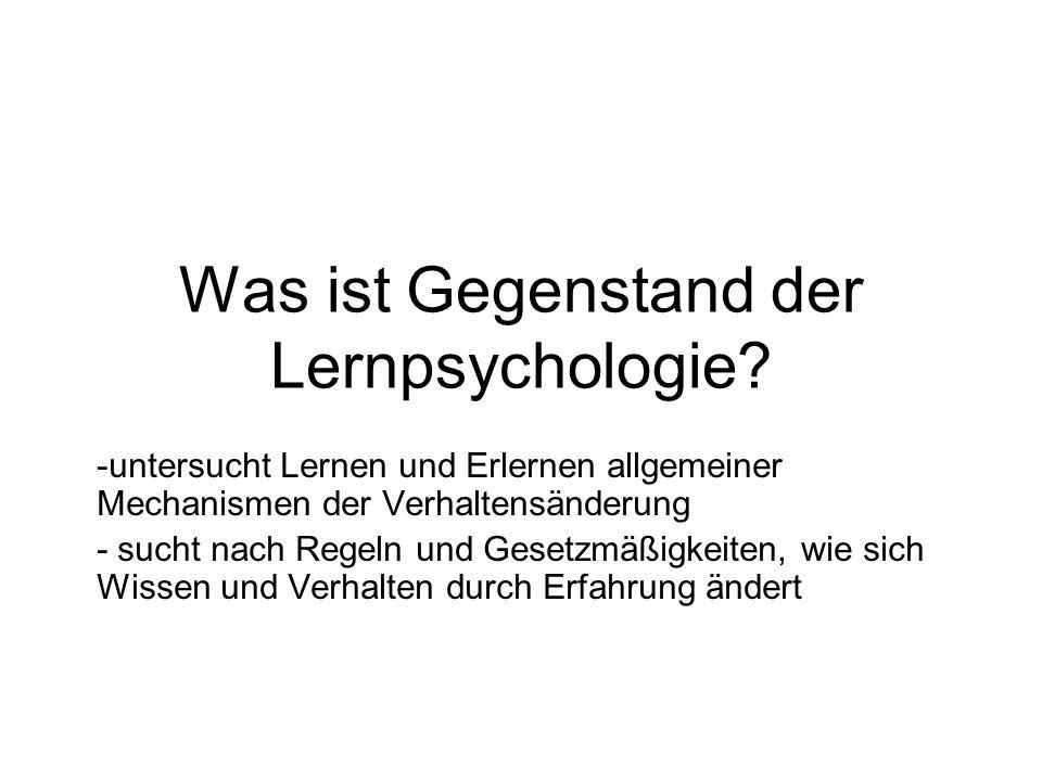 Was ist Gegenstand der Lernpsychologie
