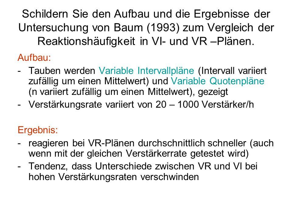 Schildern Sie den Aufbau und die Ergebnisse der Untersuchung von Baum (1993) zum Vergleich der Reaktionshäufigkeit in VI- und VR –Plänen.