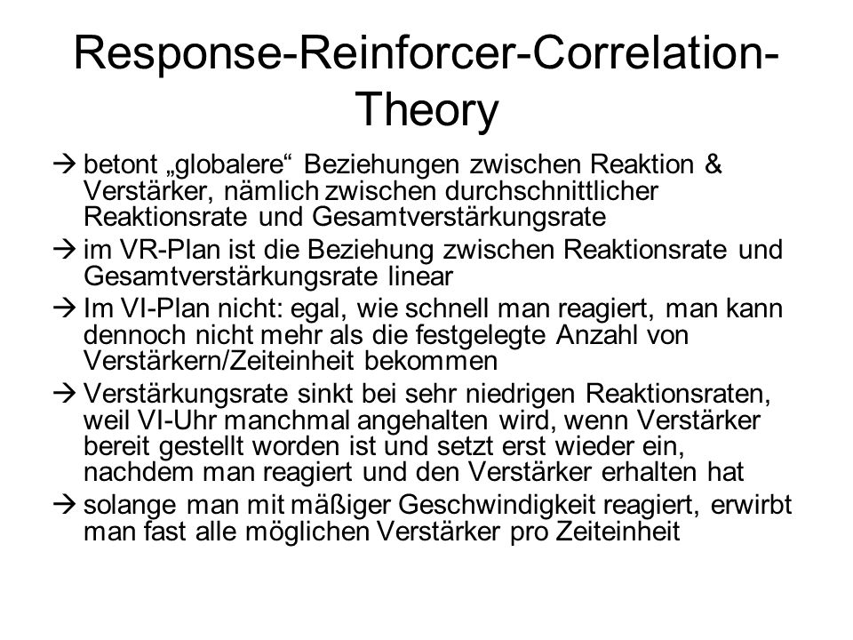 Response-Reinforcer-Correlation-Theory