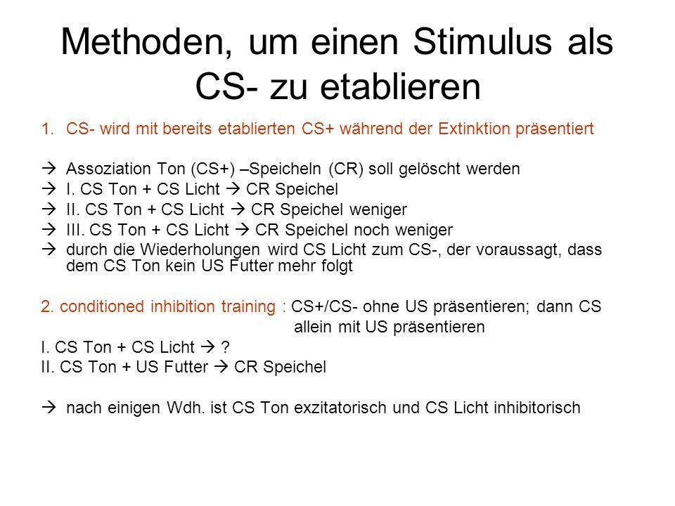 Methoden, um einen Stimulus als CS- zu etablieren