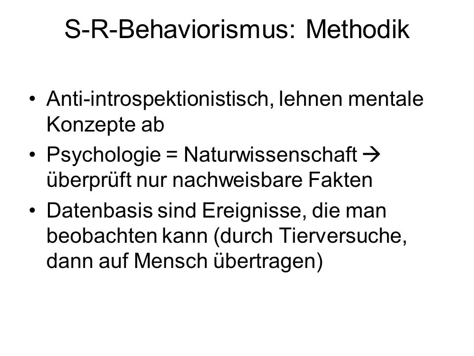 S-R-Behaviorismus: Methodik