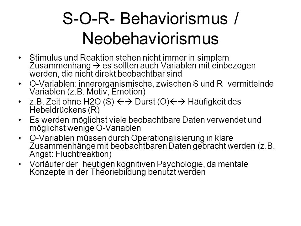 S-O-R- Behaviorismus / Neobehaviorismus