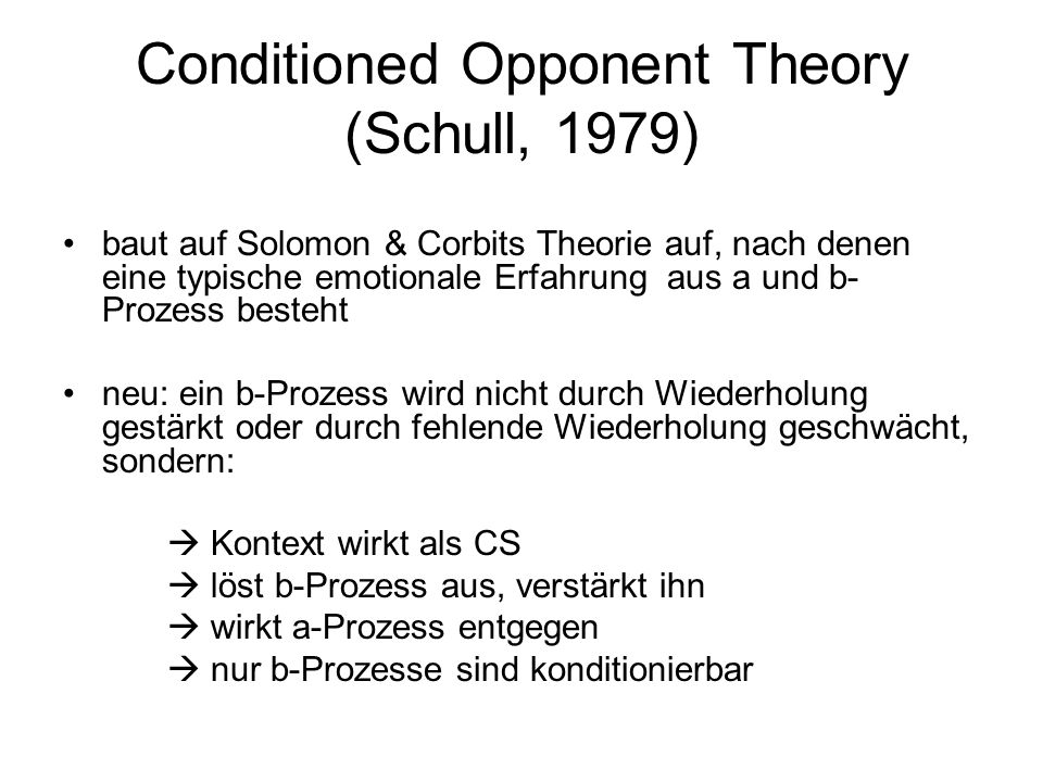 Conditioned Opponent Theory (Schull, 1979)