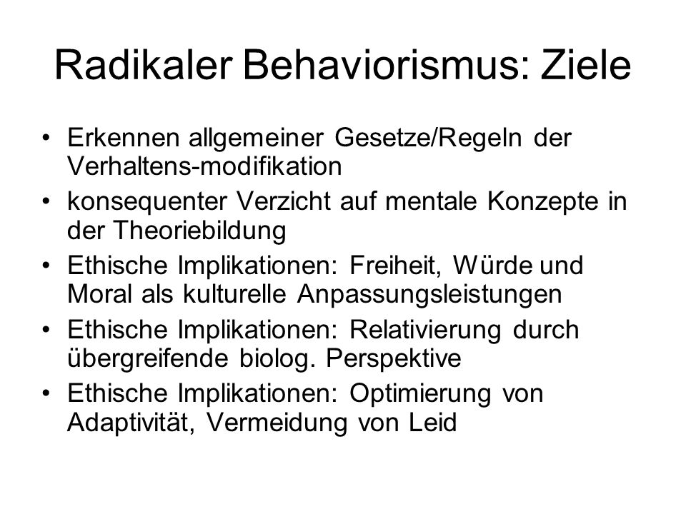 Radikaler Behaviorismus: Ziele