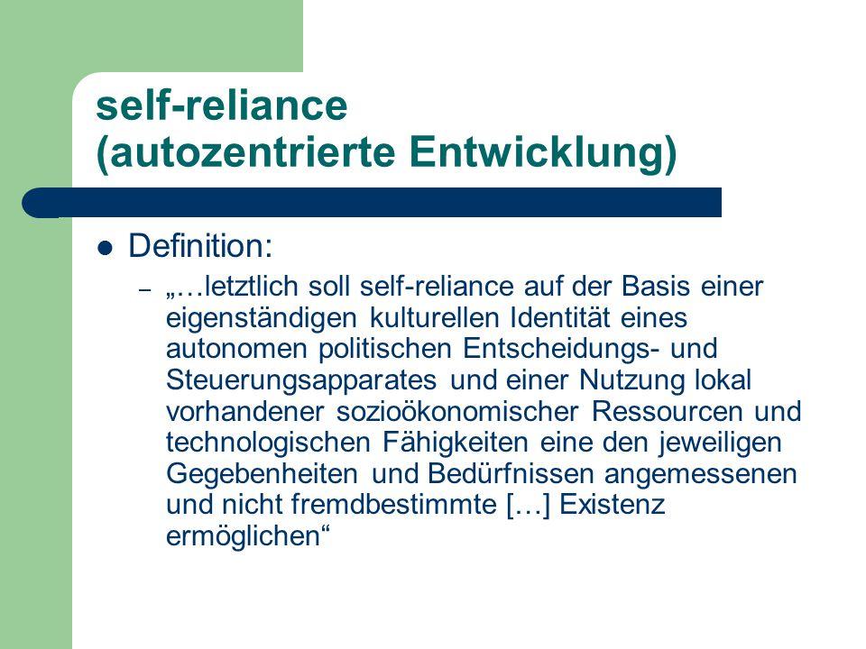 self-reliance (autozentrierte Entwicklung)