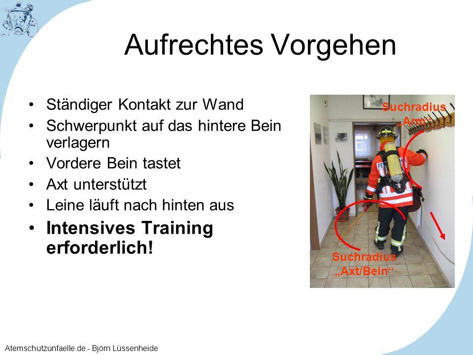 Aufrechtes Vorgehen Intensives Training erforderlich!