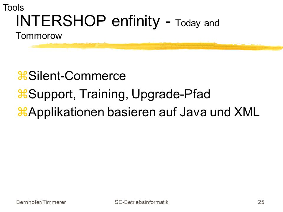 INTERSHOP enfinity - Today and Tommorow