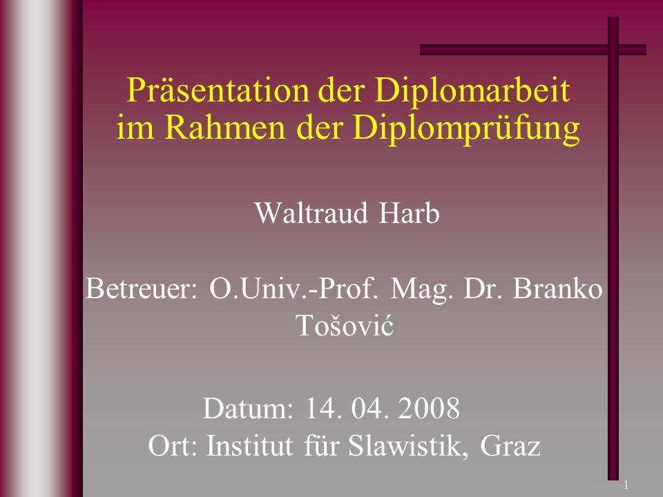 Präsentation der Diplomarbeit im Rahmen der Diplomprüfung