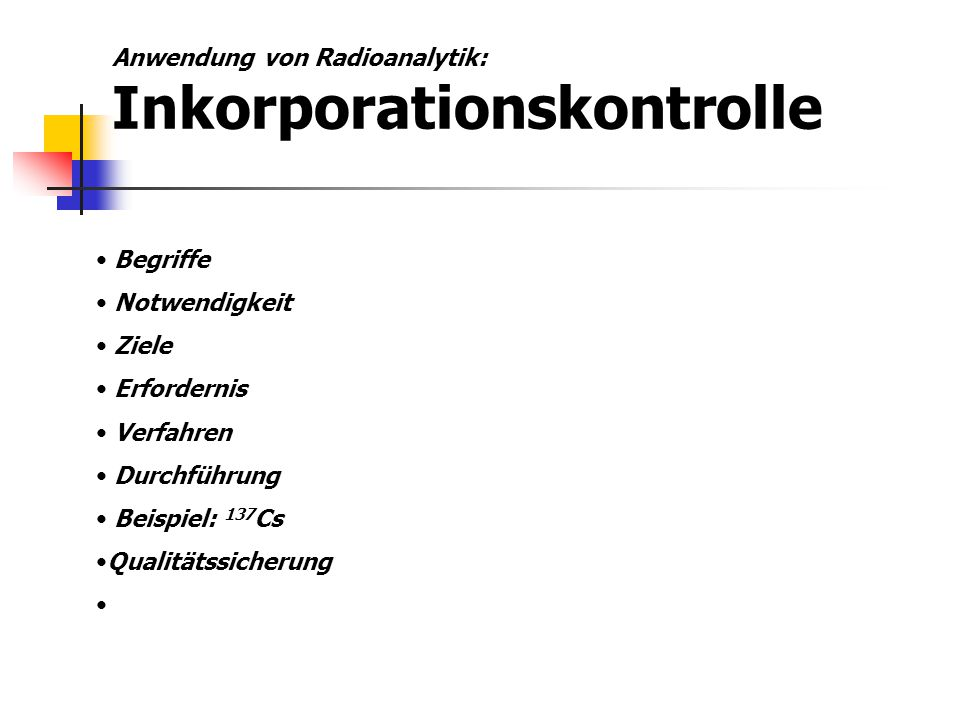 Anwendung von Radioanalytik: Inkorporationskontrolle