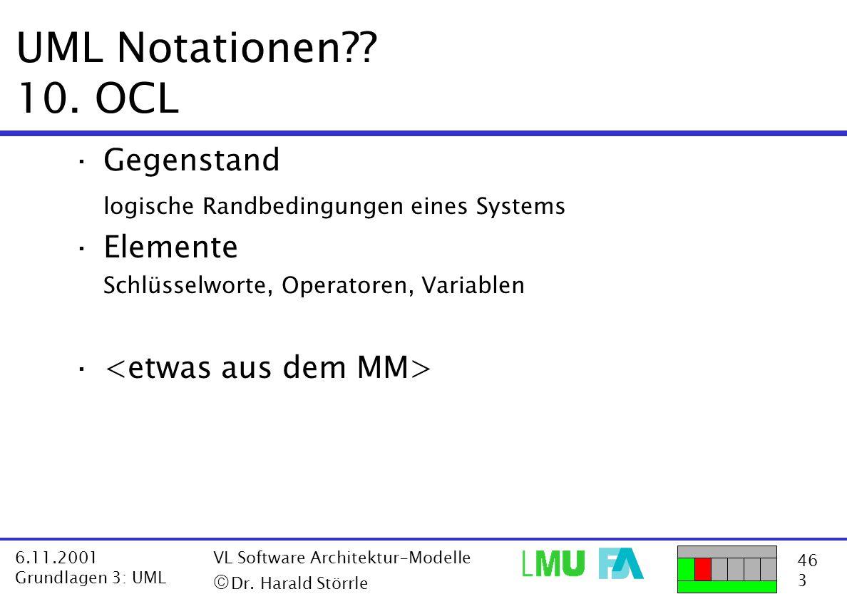 UML Notationen 10. OCL Gegenstand