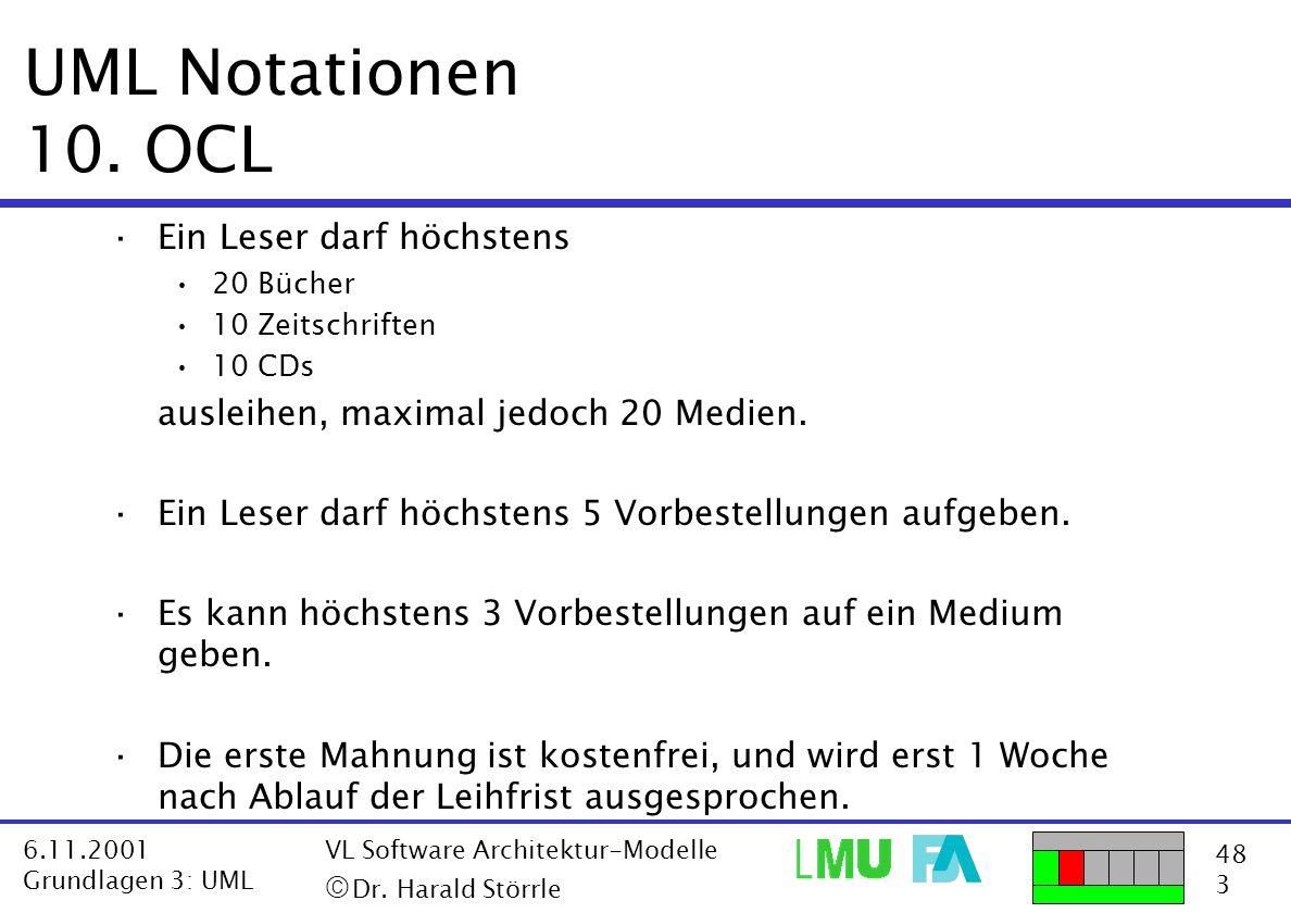 UML Notationen 10. OCL Ein Leser darf höchstens