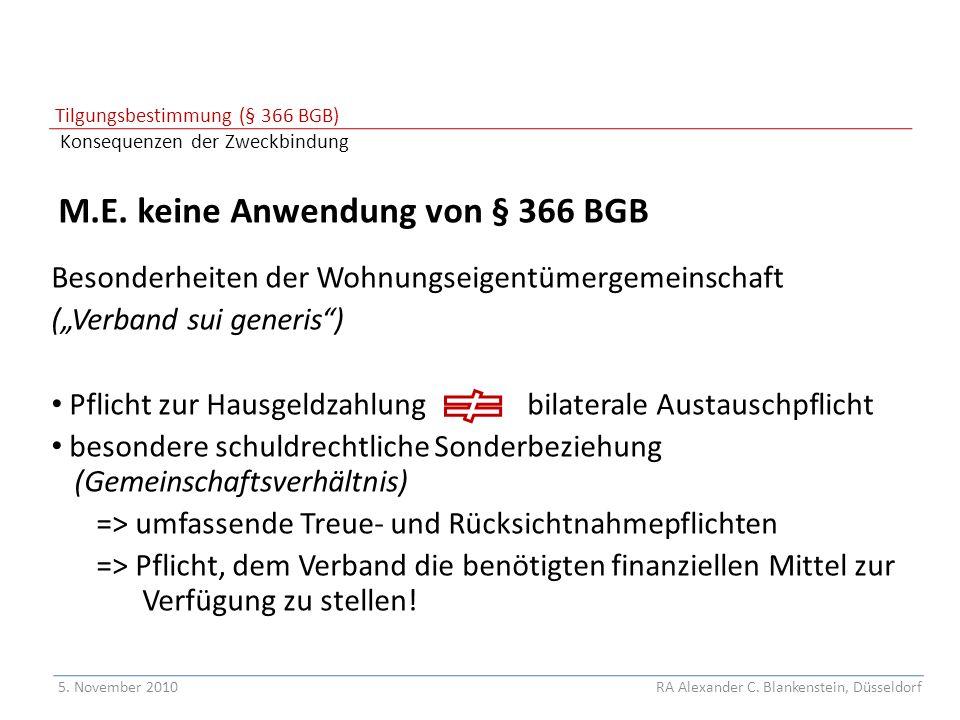 Tilgungsbestimmung (§ 366 BGB) Konsequenzen der Zweckbindung
