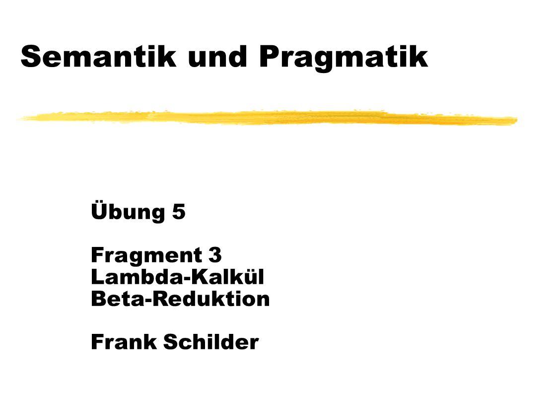 Semantik und Pragmatik