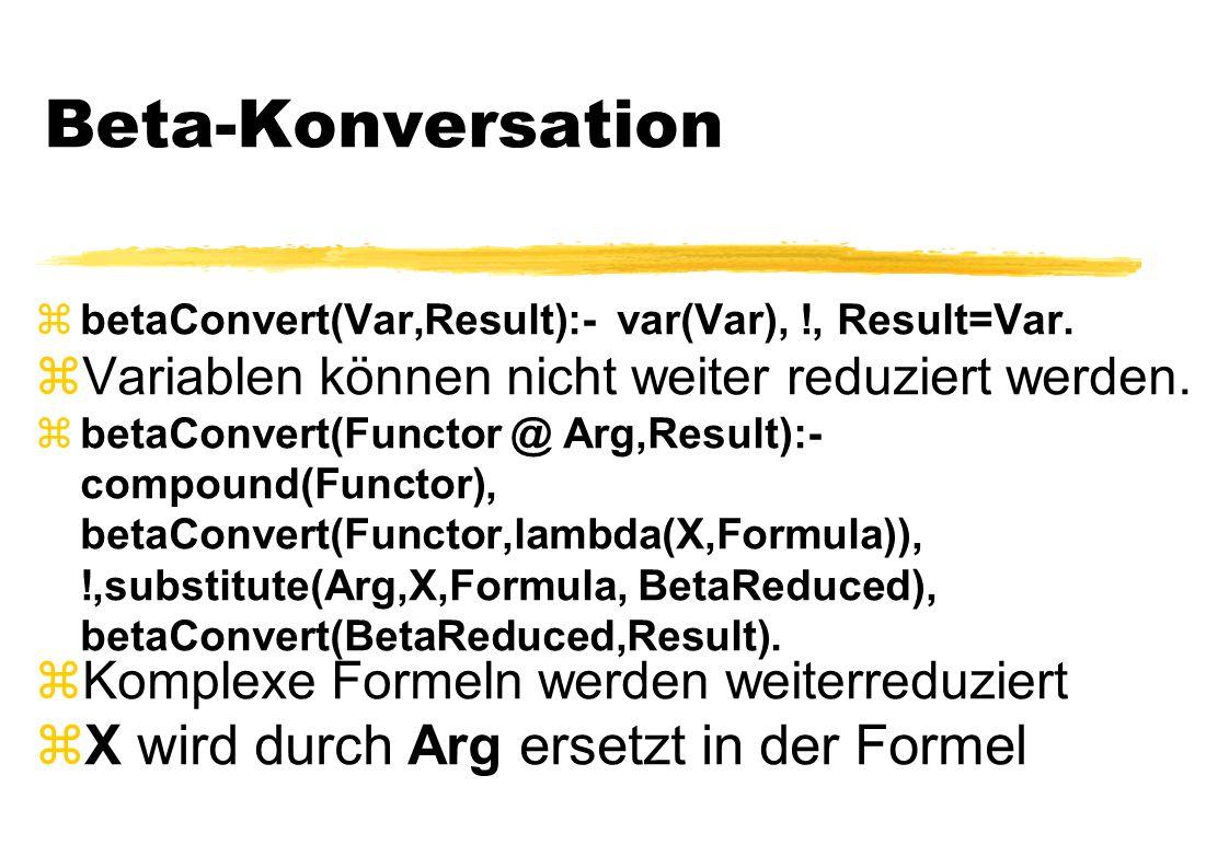 Beta-Konversation X wird durch Arg ersetzt in der Formel