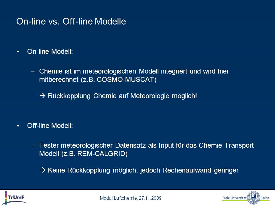 On-line vs. Off-line Modelle