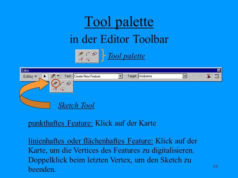 Tool palette in der Editor Toolbar Tool palette Sketch Tool