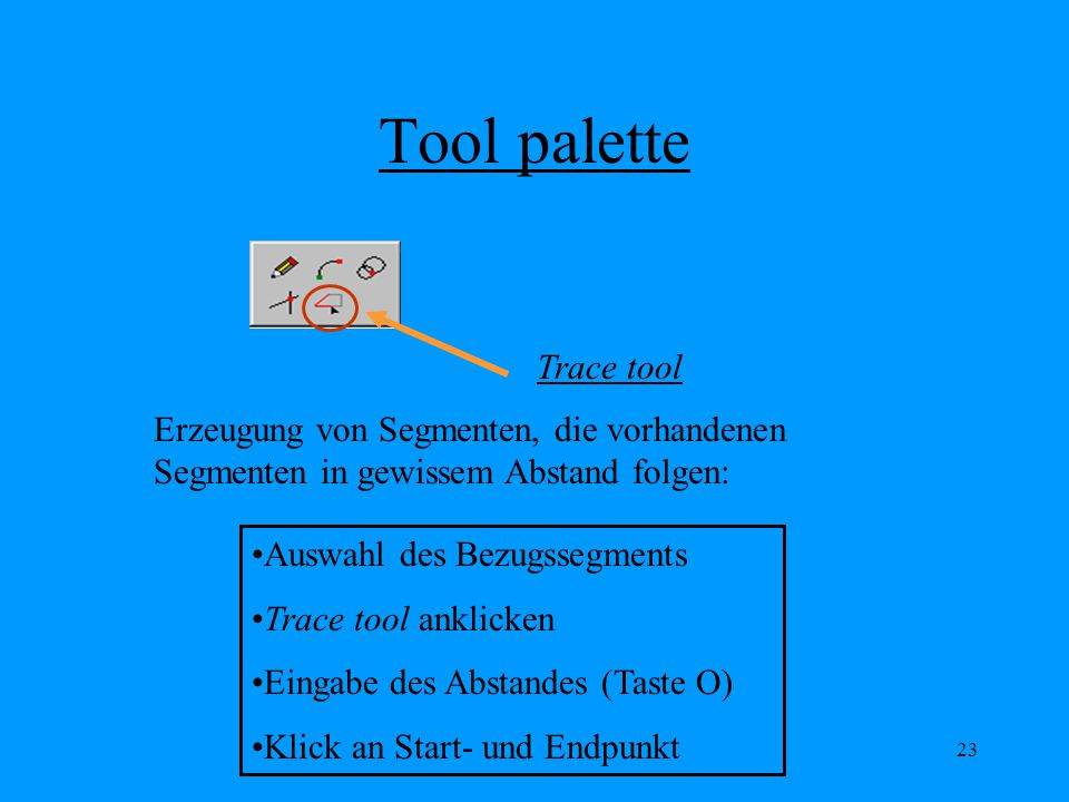 Tool palette Trace tool