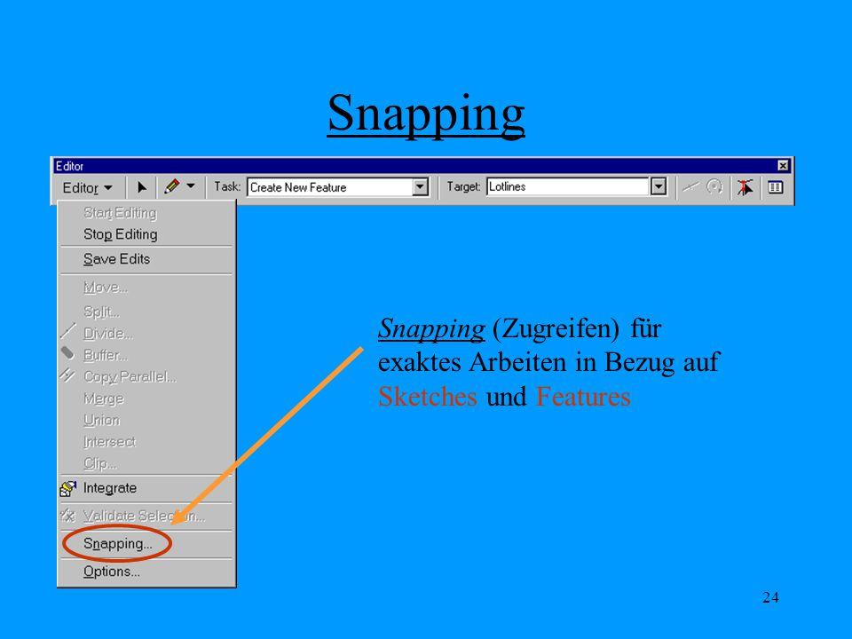 Snapping Snapping (Zugreifen) für exaktes Arbeiten in Bezug auf Sketches und Features