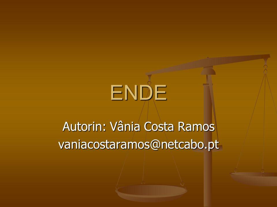 Autorin: Vânia Costa Ramos vaniacostaramos@netcabo.pt