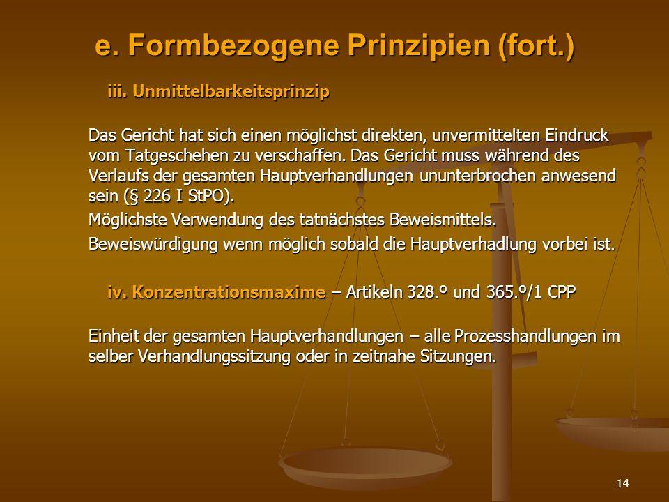 e. Formbezogene Prinzipien (fort.)