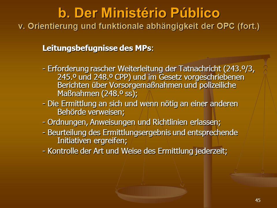 b. Der Ministério Público v