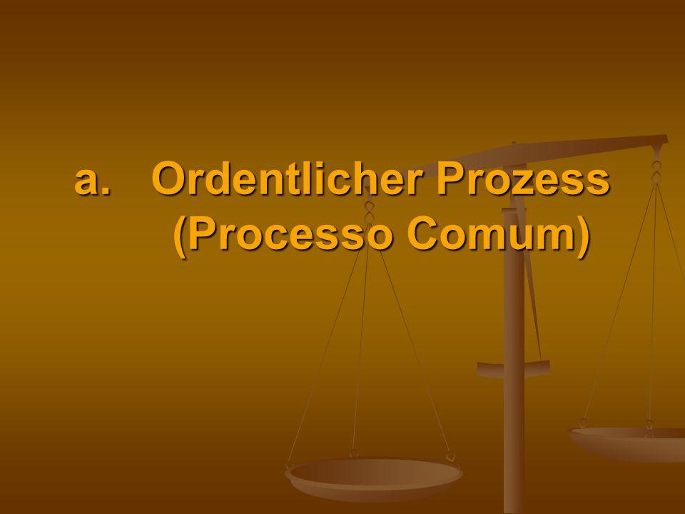 Ordentlicher Prozess (Processo Comum)