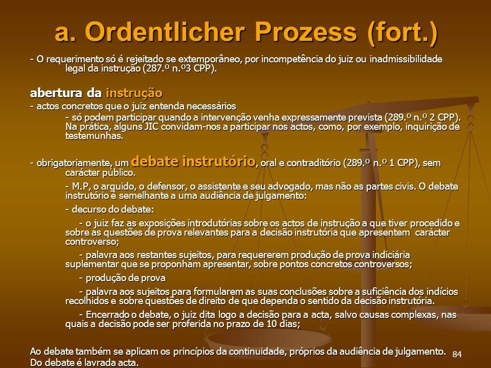 a. Ordentlicher Prozess (fort.)