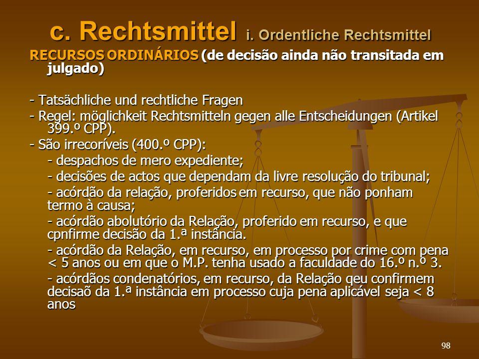 c. Rechtsmittel i. Ordentliche Rechtsmittel