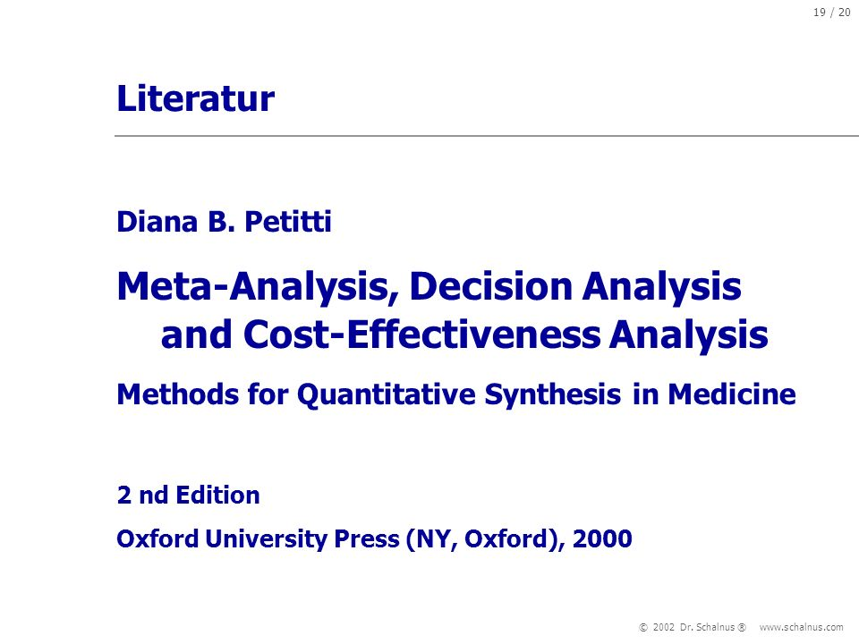 Meta-Analysis, Decision Analysis and Cost-Effectiveness Analysis