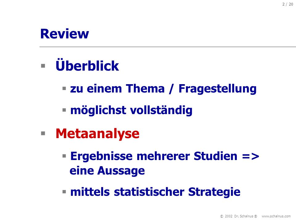 Review Überblick Metaanalyse zu einem Thema / Fragestellung