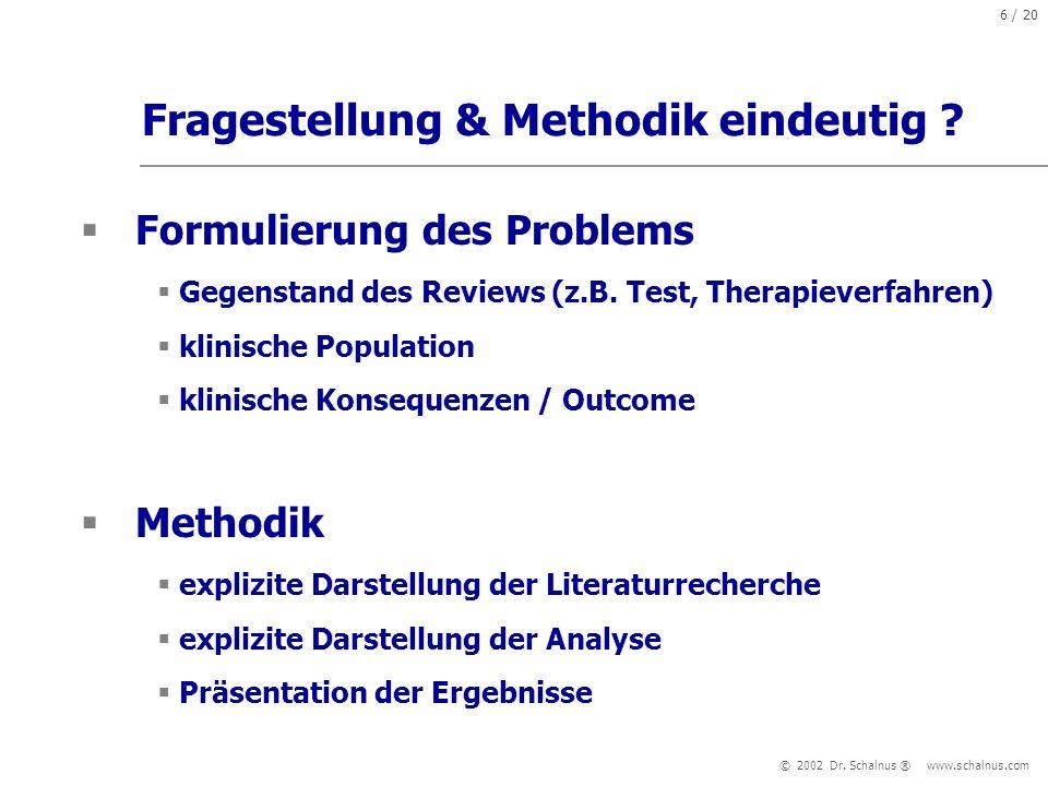 Fragestellung & Methodik eindeutig