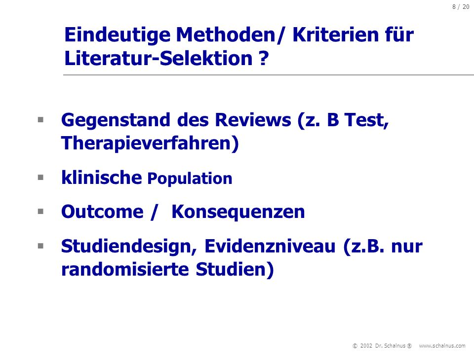 Eindeutige Methoden/ Kriterien für Literatur-Selektion