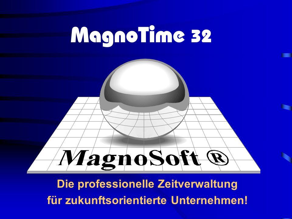 Die professionelle Zeitverwaltung für zukunftsorientierte Unternehmen!