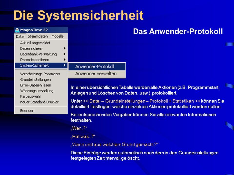 Die Systemsicherheit Das Anwender-Protokoll