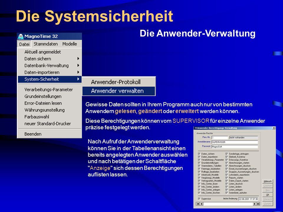 Die Systemsicherheit Die Anwender-Verwaltung