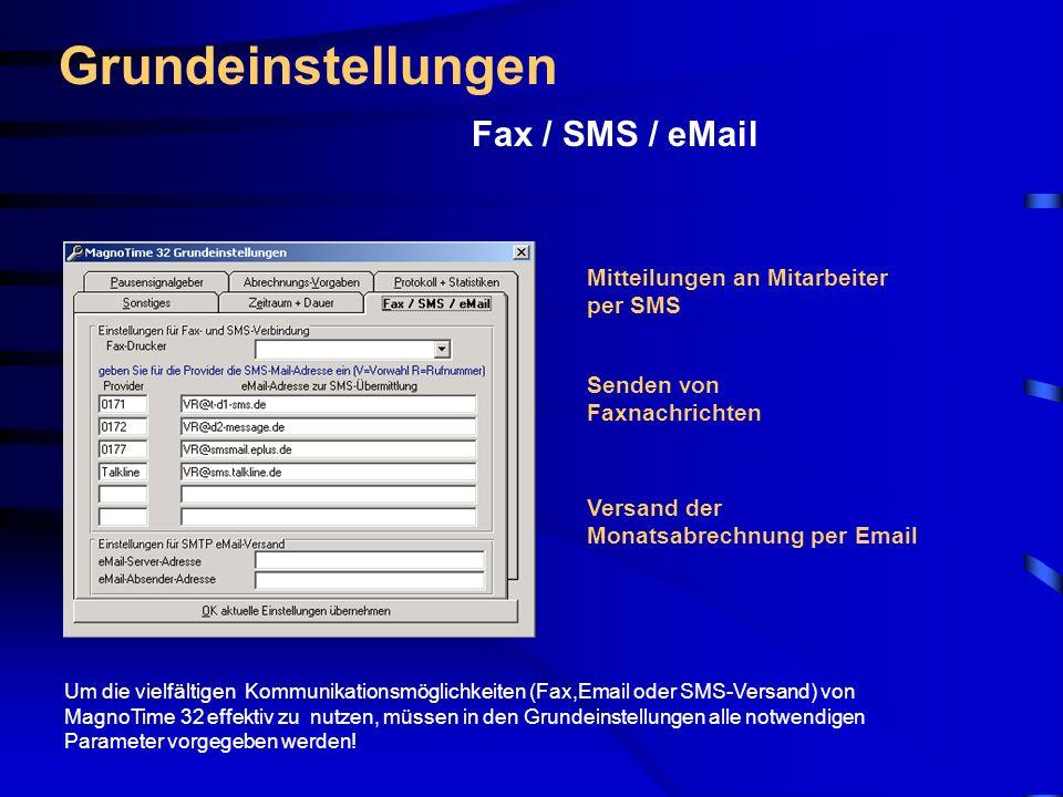 Grundeinstellungen Fax / SMS / eMail