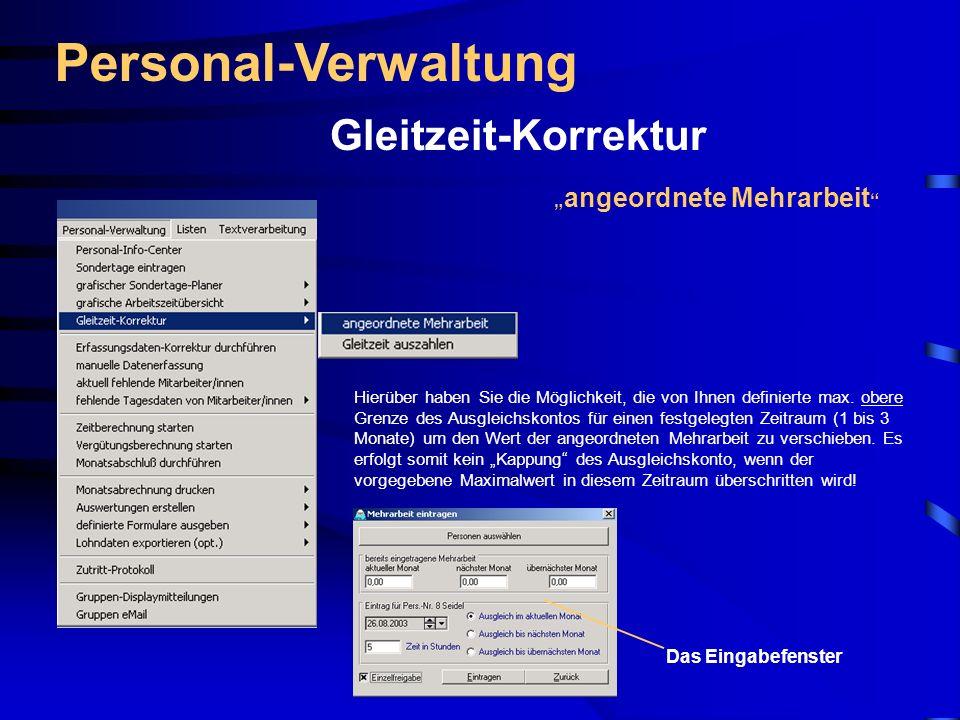 """Personal-Verwaltung Gleitzeit-Korrektur """"angeordnete Mehrarbeit"""