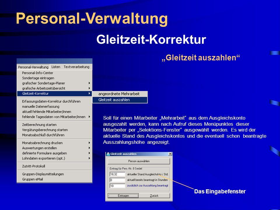 """Personal-Verwaltung Gleitzeit-Korrektur """"Gleitzeit auszahlen"""
