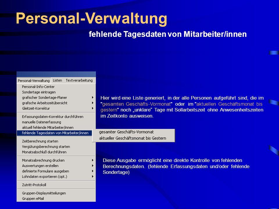 Personal-Verwaltung fehlende Tagesdaten von Mitarbeiter/innen