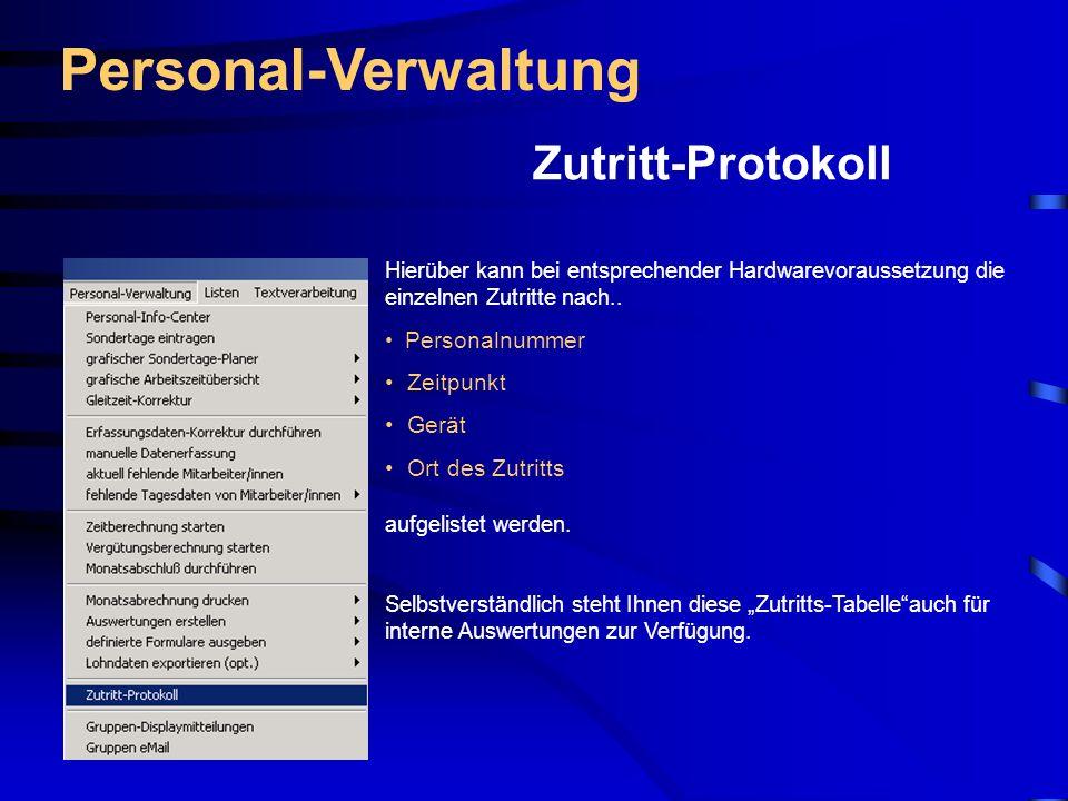 Personal-Verwaltung Zutritt-Protokoll Zeitpunkt Gerät