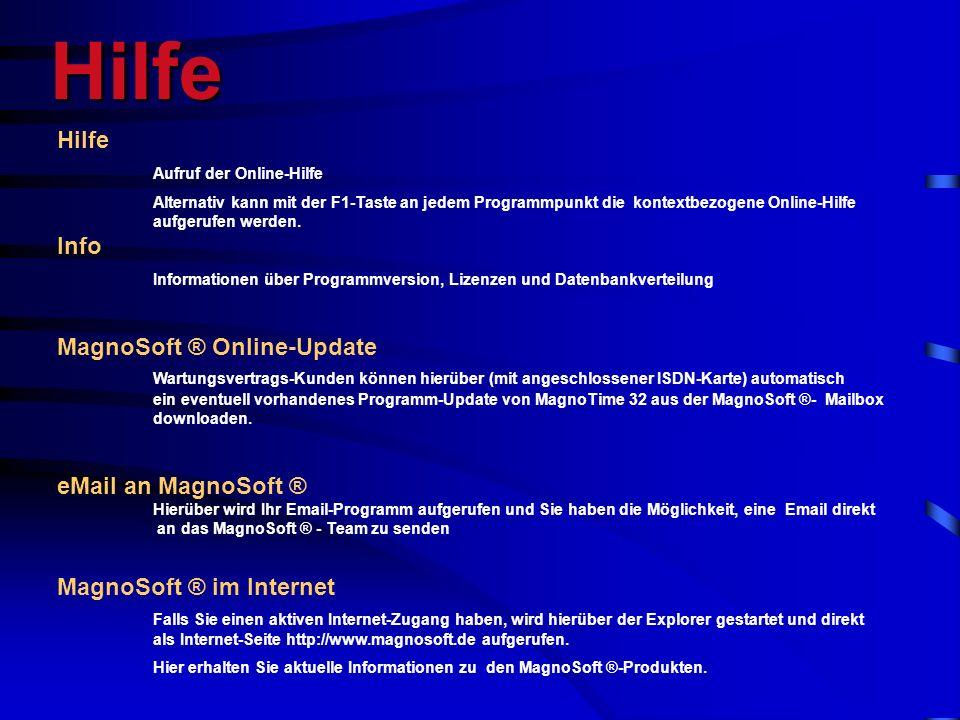 Hilfe Hilfe. Aufruf der Online-Hilfe.