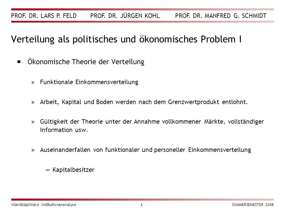 Verteilung als politisches und ökonomisches Problem I