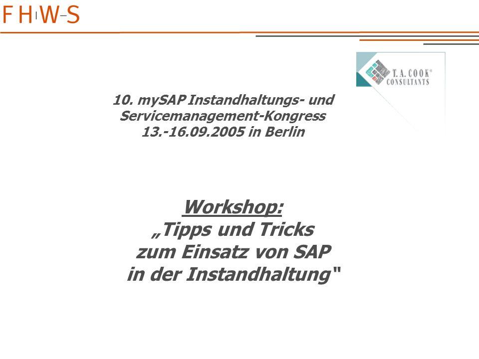 """Workshop: """"Tipps und Tricks zum Einsatz von SAP in der Instandhaltung"""